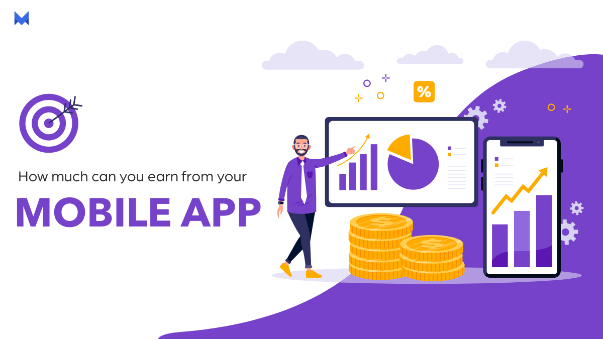 HOW MUCH CAN YOU EARN FROM YOUR MOBILE APP?